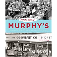 For the Love of Murphy's: The Behind-the-Counter Story of a Great American Retailer