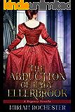The Abduction of Lady Ellerbrook: A Regency Novella
