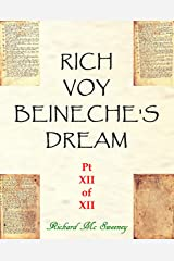 Rich Voy Beinecke's Dream (Part XII of XII Book 12) Kindle Edition