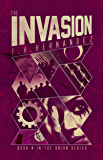 The Invasion (The Union Book 4)