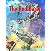 Manfred von Richthofen The Red Baron
