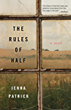 The Rules of Half: A Novel