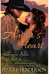 Anna's Heart (Wilderness Brides Book 2) Kindle Edition
