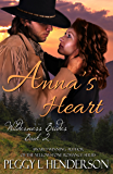 Anna's Heart (Wilderness Brides Book 2)