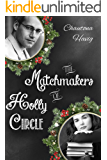 The Matchmakers of Holly Circle