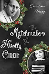 The Matchmakers of Holly Circle Kindle Edition
