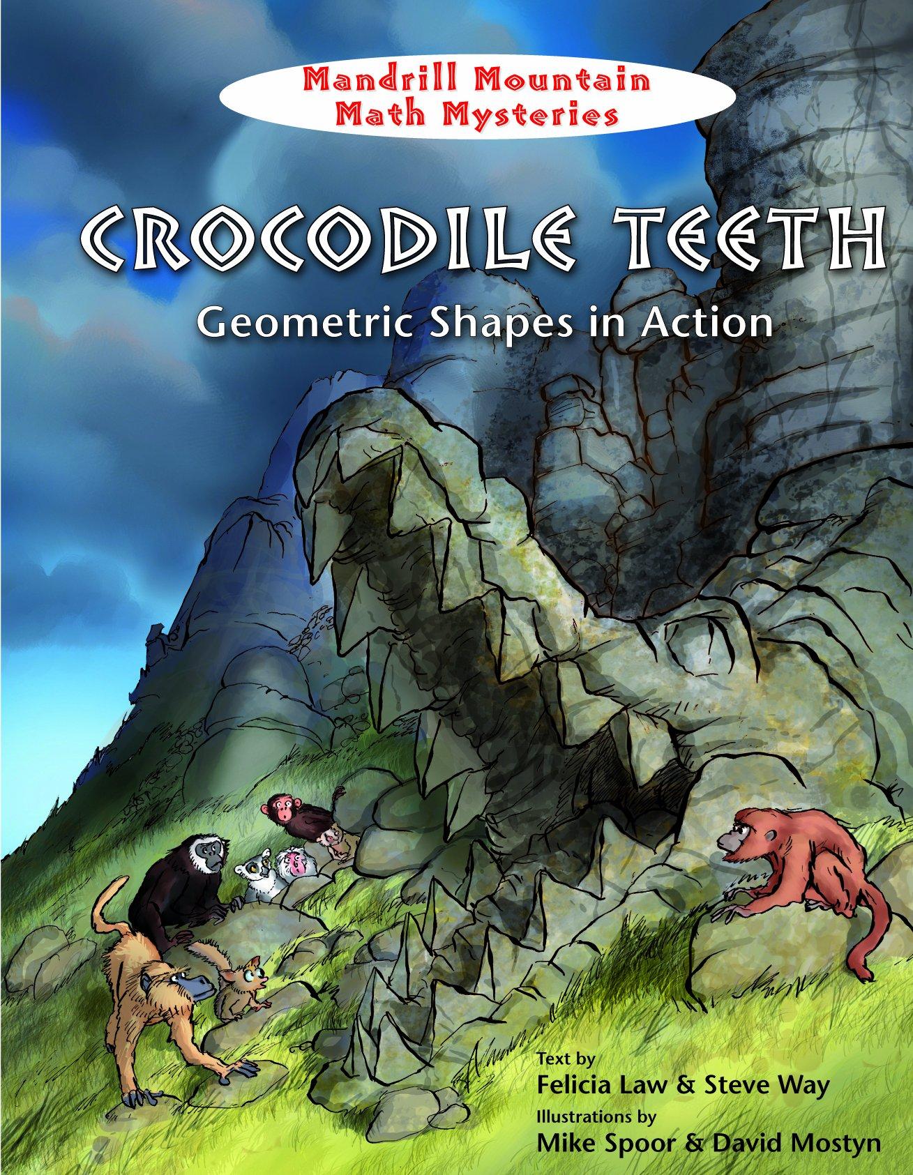 Crocodile Teeth: Geometric Shapes in Action (Mandrill Mountain Math Mysteries) PDF