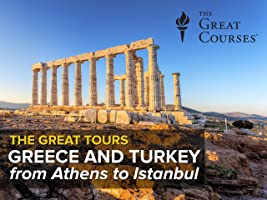 Great Tours: Greece and Turkey, from Athens to Istanbul [HD]