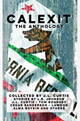 Calexit- The Anthology Kindle Edition