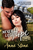 Never Lose Hope (Williams & Company Book 1)