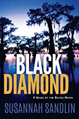 Black Diamond (Wilds of the Bayou Book 2) Kindle Edition