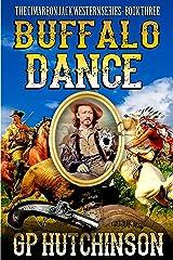 Buffalo Dance (Cimarron Jack Westerns Book 3) Kindle Edition