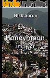 Honeymoon in Rio (The Daisy Hayes Mysteries Book 4)