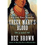 Creek Mary's Blood: A Novel