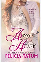 Anxious Hearts (Scarred Hearts Book 2)