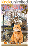 Purrfectly Royal (The Mysteries of Max Book 13)