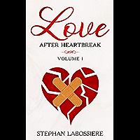 Love After Heartbreak, Volume I (English Edition)