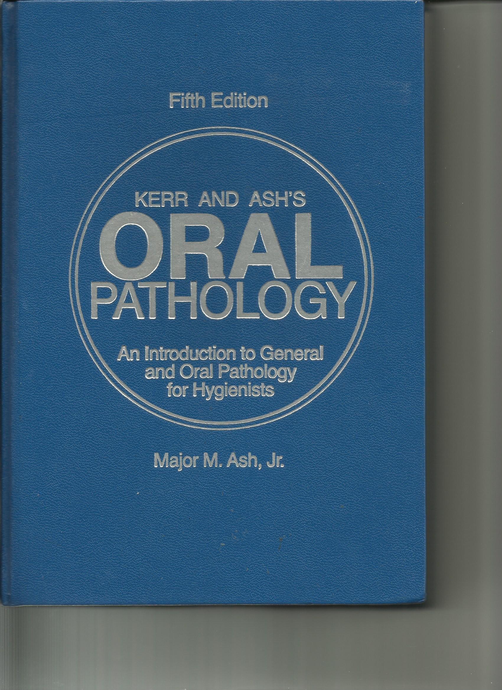 Oral Pathology Donald A Kerr Major M Ash 9780812110258 Amazon