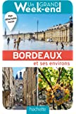 UN GRAND WEEK-END BORDEAUX