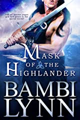 Mask of the Highlander ~ A Gods of the Highlands Prequel (2nd Edition): A Medieval Paranormal Highland Romance (Expanded Version)