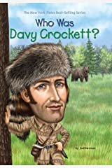 Who Was Davy Crockett? (Who Was?) Kindle Edition