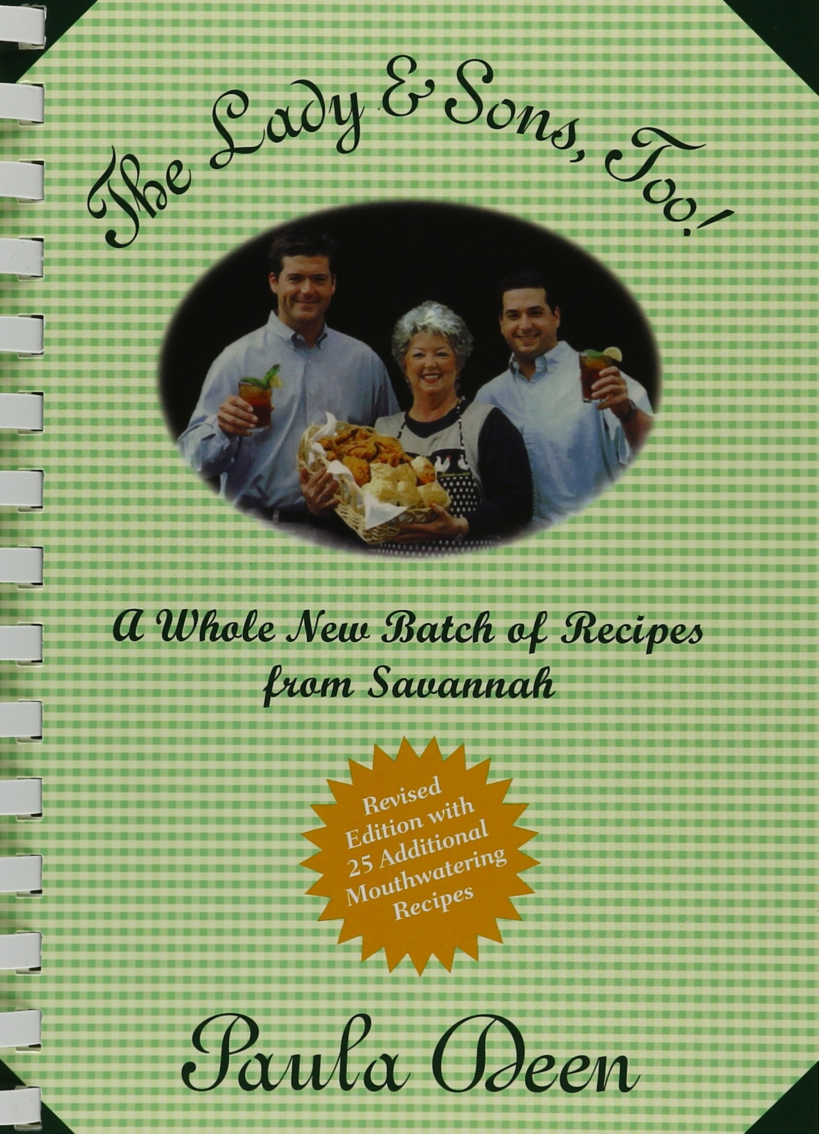 The Lady and Sons Too!: A Whole New Batch of Recipes from Savannah PDF