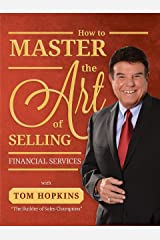 How to Master the Art of Selling Financial Services Paperback