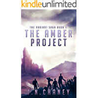 The Amber Project: A Dystopian Sci-fi Novel (The Variant Saga Book 1)