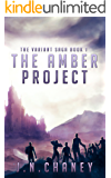 The Amber Project: A Dystopian Sci-fi Novel (The Variant Saga Book 1) (English Edition)