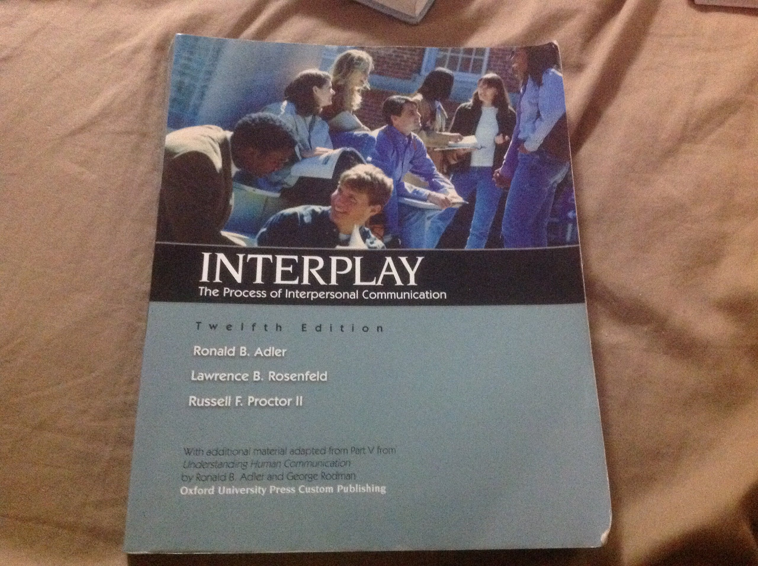 Interplay, The Process of Interpersonal Communication, 12th Edition, ebook