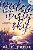 Under the Dusty Sky (Holloway Farms)