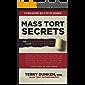 Mass Tort Secrets: The Playbook for Growing Your Mass Tort Business