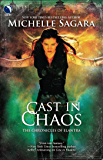 Cast in Chaos (Luna) (The Chronicles of Elantra, Book 6)