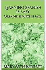 Learning Spanish Is Easy: Aprender español es fácil
