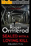 Sealed with a Loving Kill (David Mallin Detective series Book 5)