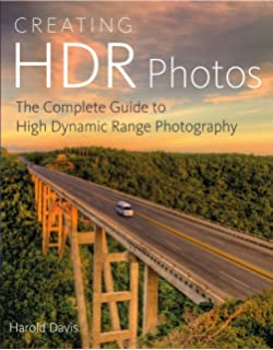 Creating HDR Photos The Complete Guide To High Dynamic Range Photography
