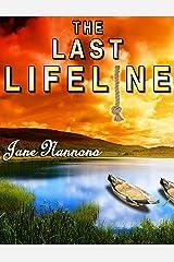 THE LAST LIFELINE Kindle Edition