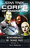 Remembrance of Things Past Book II: Book Two (Star Trek: Starfleet Corps of Engineers)