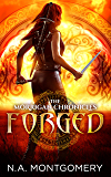 Forged (The Morrigan Chronicles Book 2)