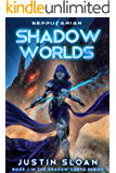 Shadow Worlds (Shadow Corps Book 2)