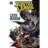Justice League Vol. 4: The Sixth Dimension (JLA (Justice League of America))