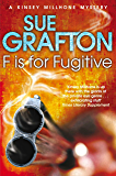 F is for Fugitive (Kinsey Millhone Alphabet series Book 6)