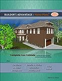 Builder's Advantage: Home Plans: Volume 1