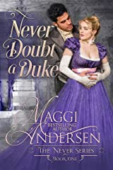 Never Doubt a Duke (The Never Series Book 1) Kindle Edition