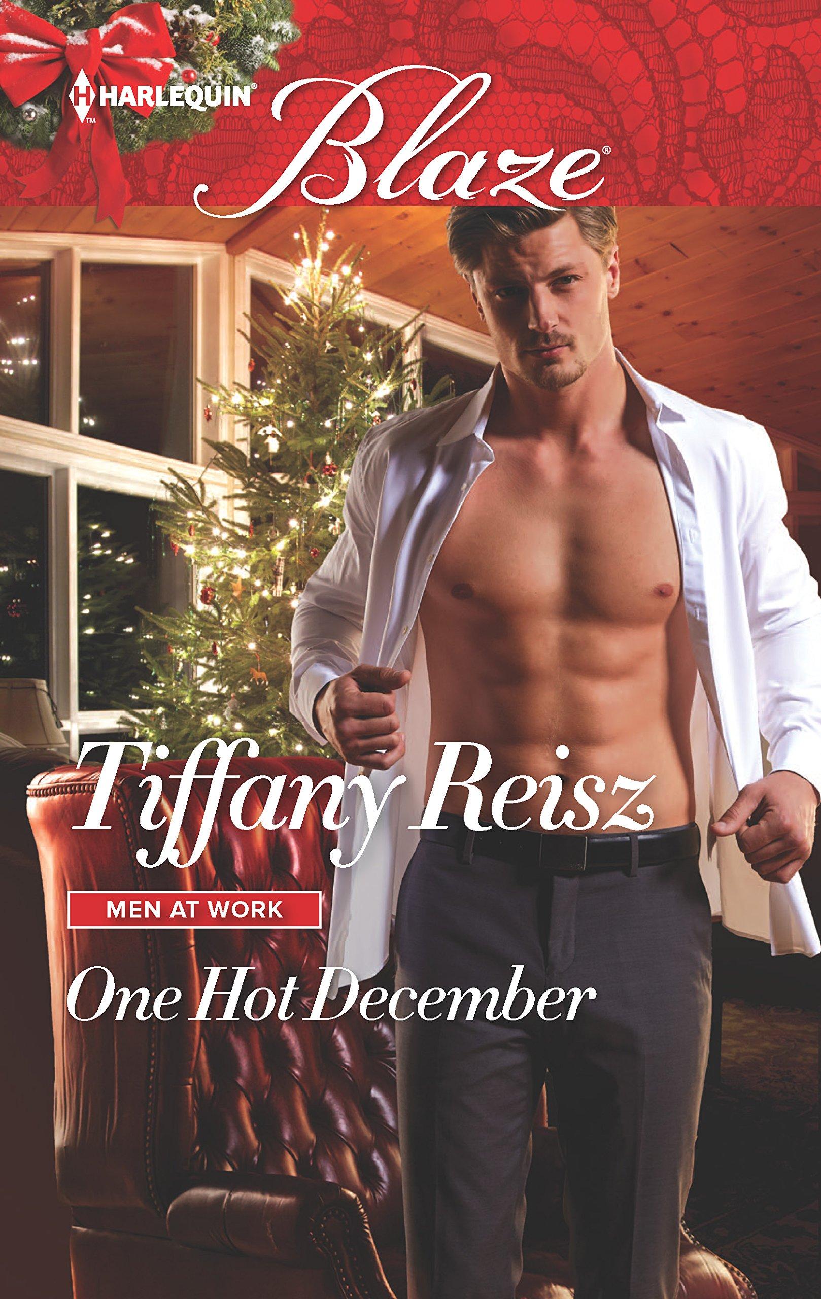 One Hot December (Men at Work, 3): Reisz, Tiffany: 9780373799244:  Amazon.com: Books