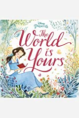 The World Is Yours (Disney Princess) Hardcover