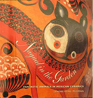 Nagual in the Garden: Fantastic Animals in Mexican Ceramics