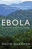 Ebola: The Natural and Human History