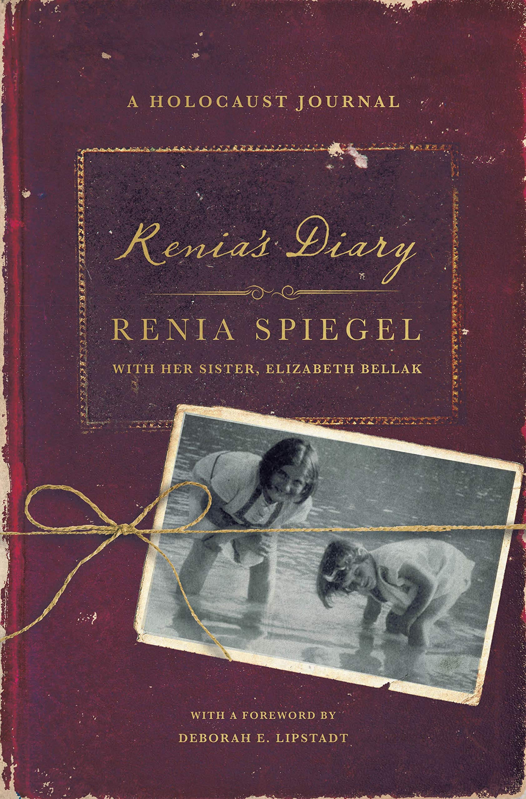 Renia S Diary A Holocaust Journal Spiegel Renia Bellak Elizabeth Durand Sarah Lipstadt Deborah 9781250244024 Books Amazon Ca