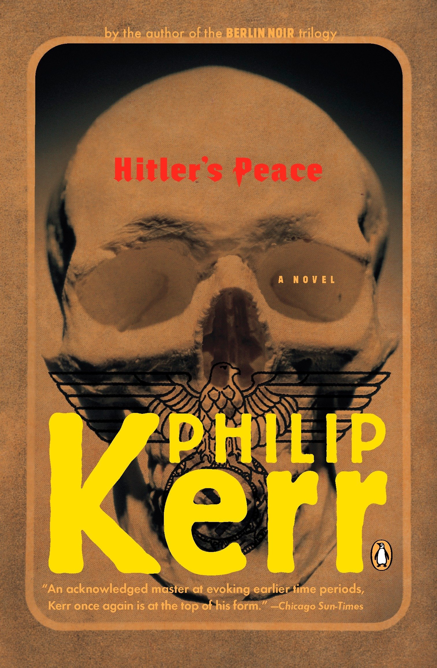 : Hitler's Peace (9780143036951): Kerr, Philip: Books